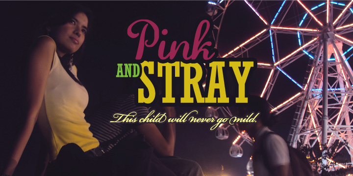 Pink and Stray