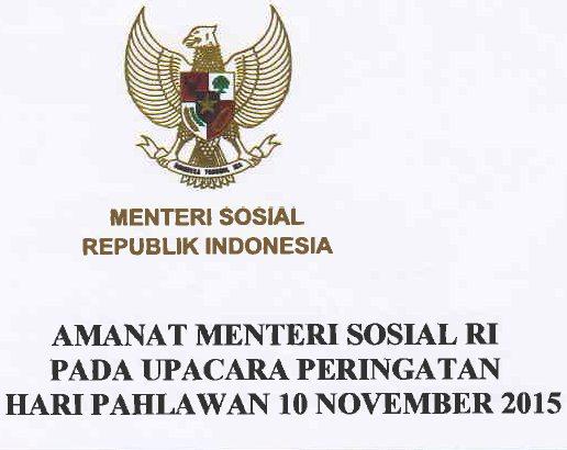 Download Naskah Pidato/Amanat Menteri Sosial RI pada Upacara Peringatan Hari Pahlawan 10 November 2015