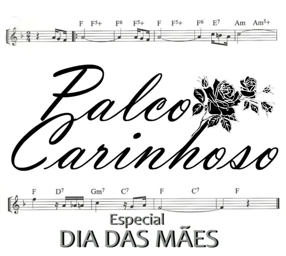 PALCO CARINHOSO - ESPECIAL DIA DAS MÃES