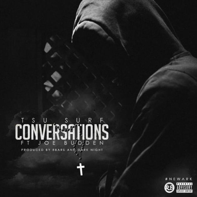 Tsu Surf - Conversations (Feat. Joe Budden)
