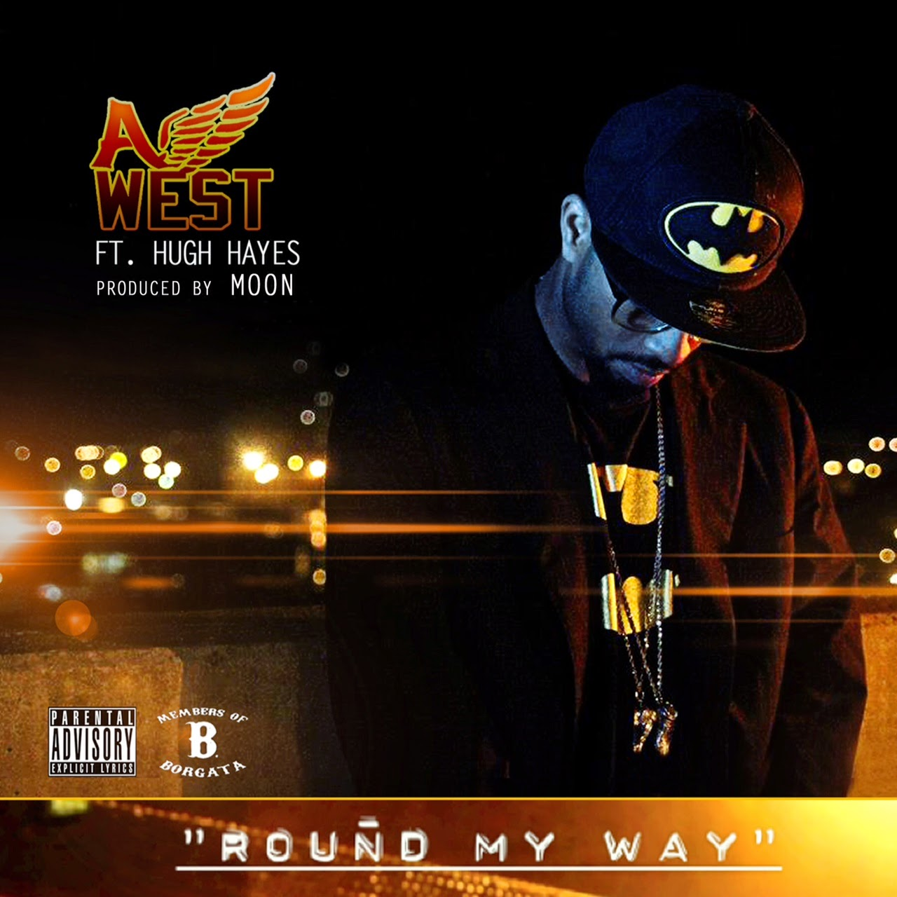 "A-West ""Round My Way"" Ft. Hugh Hayes"