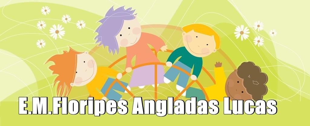 E. M. Floripes Angladas Lucas