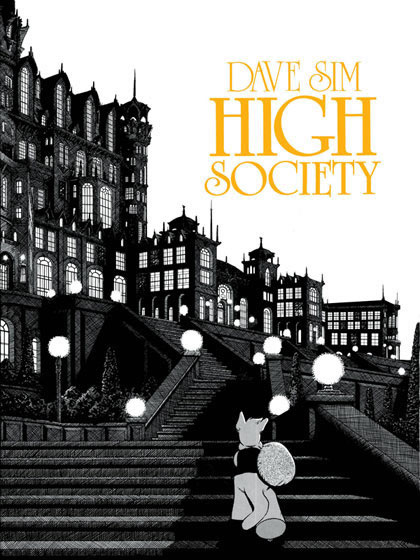 High Society (Cerebus, Volume 2) G. Dave Sim