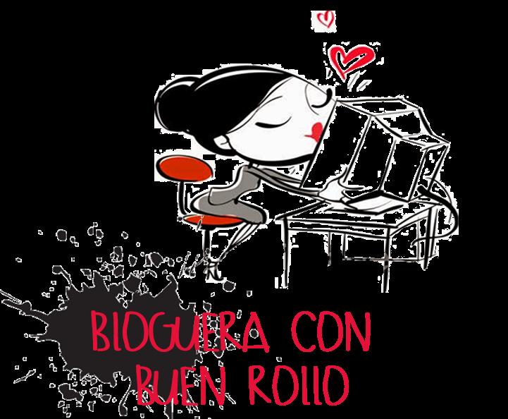 BLOGERA CON BUEN ROLLO