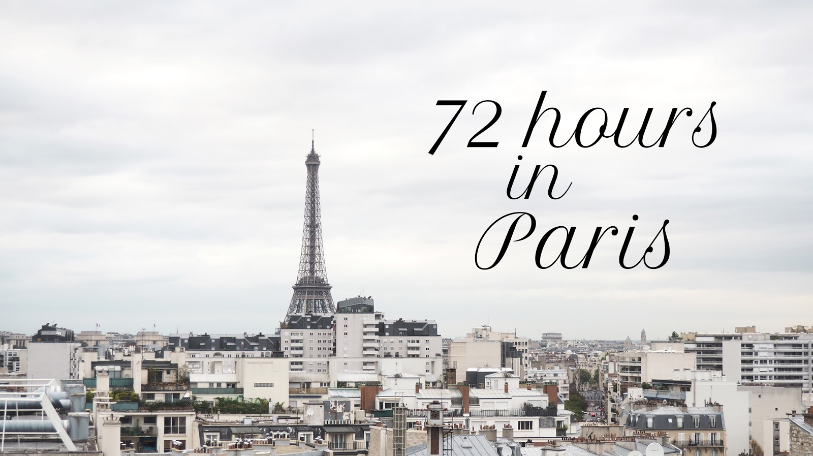 THE VIDEO: 72 HOURS IN PARIS