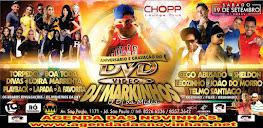 CHOPP LOUNGE CLUB - ANIVERSÁRIO E GRAVAÇÃO DO DVD DO DJ MARKINHOS