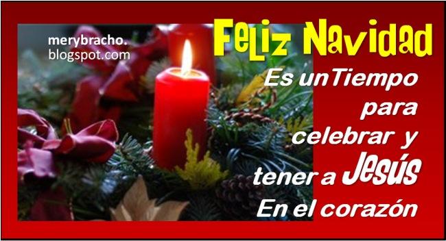 Celebremos una Feliz Navidad con Jesús. Postales cristianas tarjetas de Feliz Navidad. Para desear unas felices fiestas navideñas, Jesús en el corazón en navidad. Compartir por facebook, twitter, muro, estado. Imágenes religiosas para amigo, amiga, en diciembre.