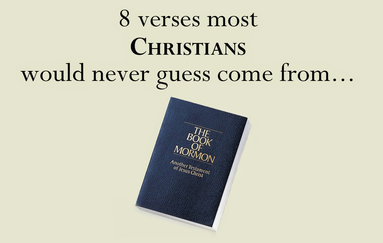 Book Of Mormon Quotes Endearing 8 Verses Most Christians Would Never Guess Come From The Book Of