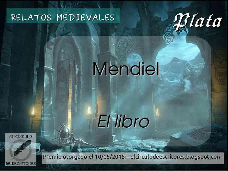 "Premio Plata - Concurso ""Relatos Medievales"""