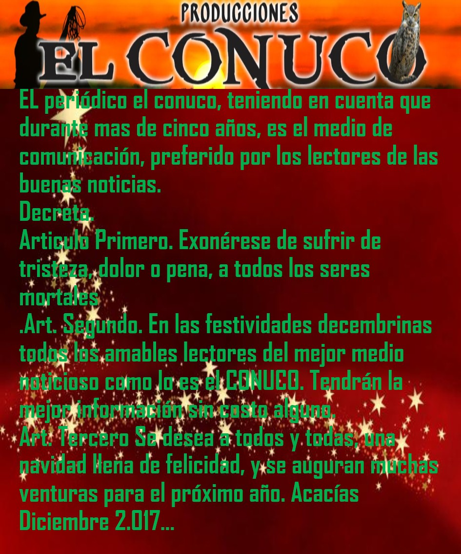 EL CONUCO DECRETA...