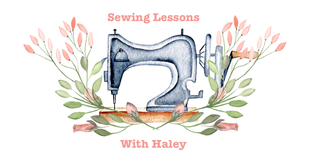 Sewing Lessons with Haley