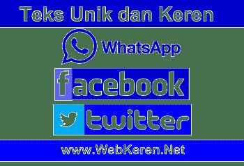 Teks Unik dan Keren di Facebook Twitter WhatsApp Android