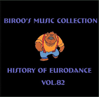 VA - Bir00's Music Collection - History Of Eurodance Vol.82 (2011)