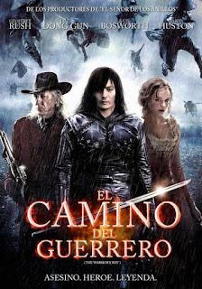 El Destino de un Guerrero / El Camino del Guerrero Poster