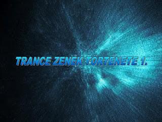 Trance zenék története 1990-1994