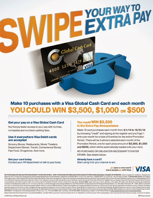 Use you global cash card and be entered to win up to $3500.