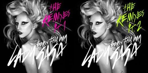 lady gaga born this way deluxe edition tracklist. Born This Way (LA Riots Remix)