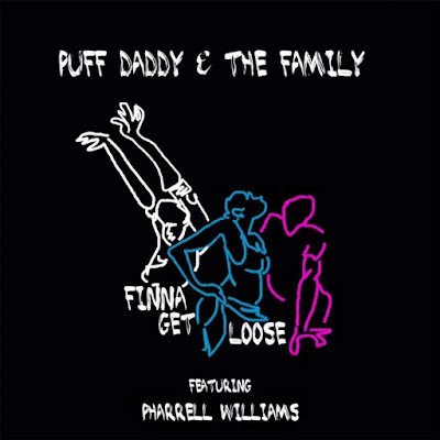 Puff Daddy & The Family - Finna Get Loose (feat. Pharrell Williams) - Single Cover