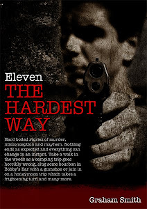 Eleven The Hardest Way