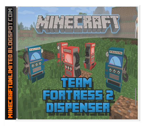 Team Fortress 2 Dispenser Mod minecraft