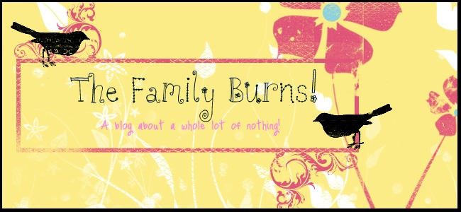 The Family Burns!