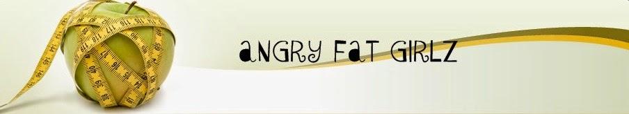 Angry Fat Girlz