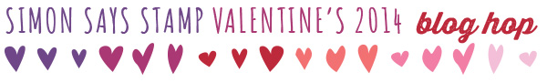 http://www.simonsaysstampblog.com/blog/simon-says-stamp-valentines-release-blog-hop/