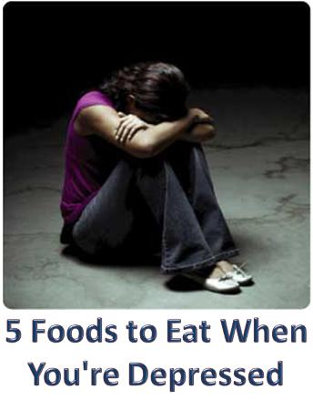 5 Foods to Eat When You're Depressed