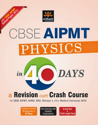 http://dl.flipkart.com/dl/cbse-aipmt-physics-40-days-revision-cum-crash-course-solved-paper-2014-english-5th/p/itmeyqhh9tgcz8fa?pid=9789351762331&affid=satishpank