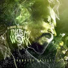 Baixar CD  Snoop Dogg – That's My Work 3 (2014) Download