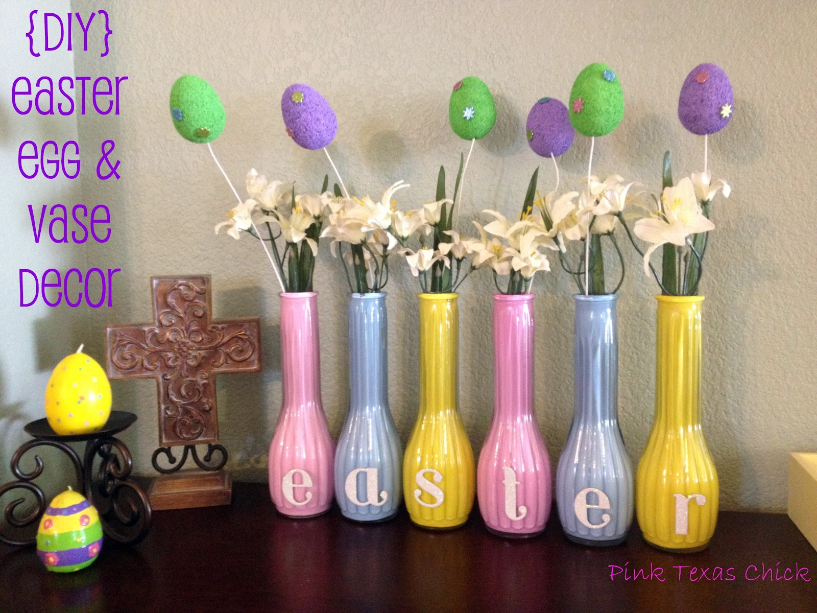 Pink Texas Chick: Easter Egg and Vase Decor {Craft DIY