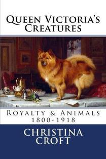 Queen Victoria's Creatures