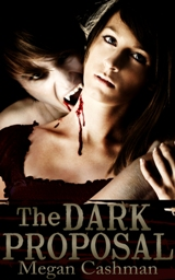 The Dark Proposal (Megan Cashman)