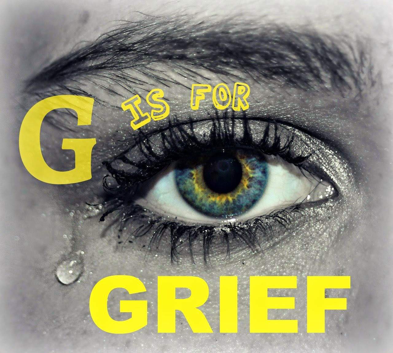 AtoZChallenge G is for GRIEF