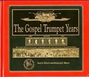 The Gospel Trumpet Years