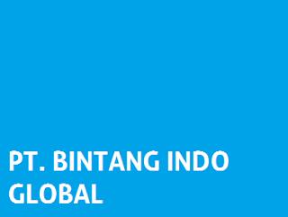 Lowongan Kerja PT. BINTANG INDO GLOBAL