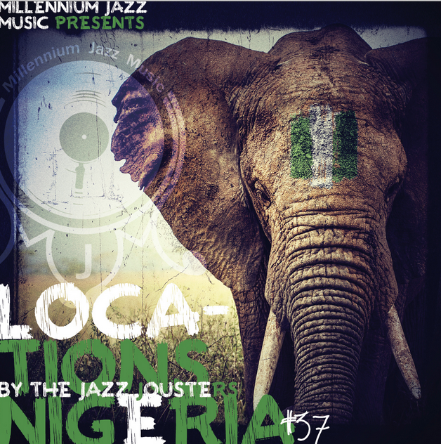 Millennium Jazz Music Presents Locations - Nigeria by the Jazz Jousters
