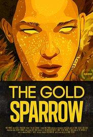 Watch The Gold Sparrow Online Free 2013 Putlocker
