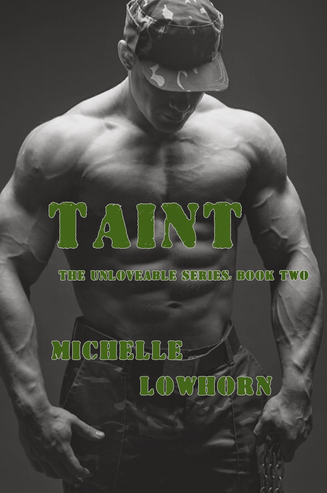 Taint The Unloveable Series Book 2