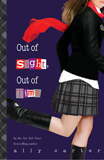 Book Cover Out of Sight, Out of Time by Ally Carter