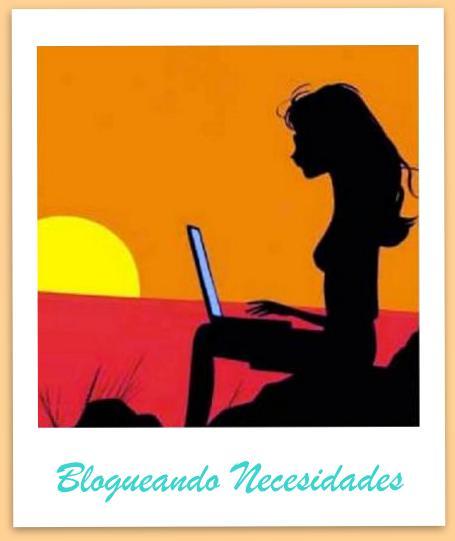 Blogueando Necesidades