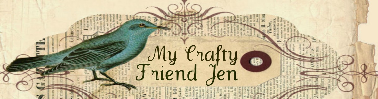 My Crafty Friend Jen