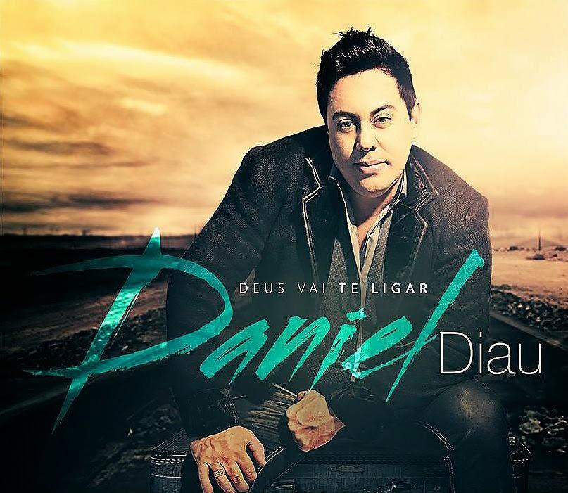Daniel Diau  - Deus Vai Te Ligar
