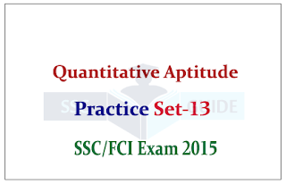 Quantitative Aptitude Q & A for SSC CGL Mains/FCI Exam
