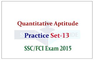 Quantitative Aptitude Q & A for SSC CGL Mains/FCI Exam