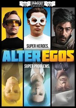 Siêu Nhân Rắc Rối - Alter Egos (2012) Poster