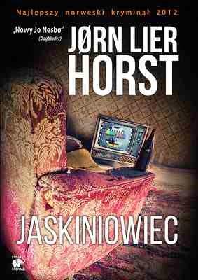Jorn Lier Horst jaskiniowiec opinia recenzja nowość przedpremierowa recenzja nesbo morderstwo william wisting policja