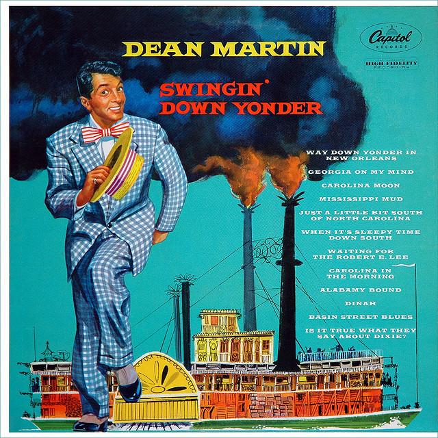 Heartbreak Hotel Dean Martin Swingin Down Yonder