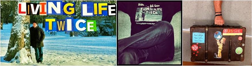Living Life Twice