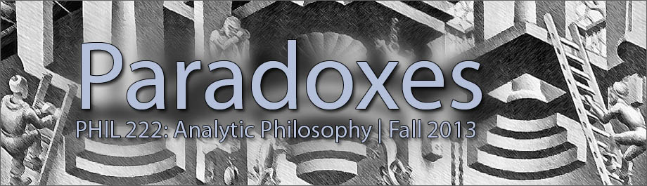 PHIL 222: Analytic Philosophy: Paradoxes